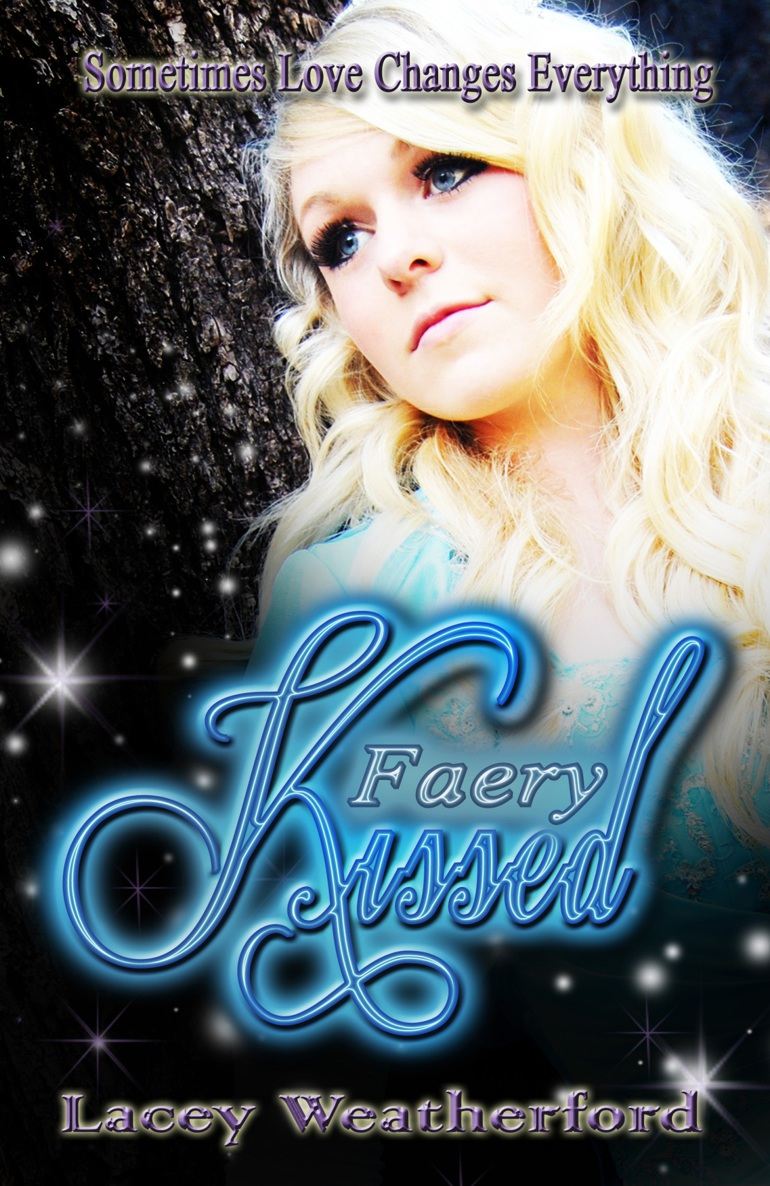 Chapter One of Faery Kissed