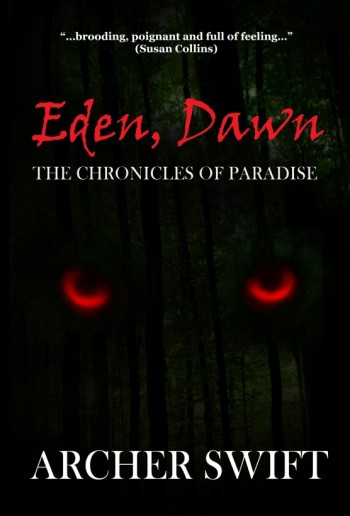 Eden, Dawn's Prologue