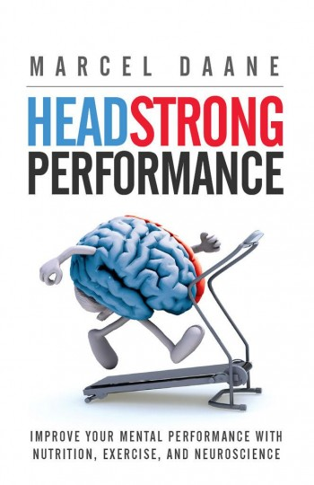 Praise For Headstrong Performance