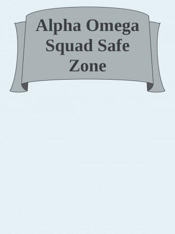 Alpha Omega Sqaud Safe Zone