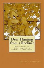 Deer Hunting from a Recliner: Reflections on Every