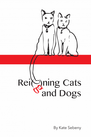 Rei(g)ning Cats and Dogs