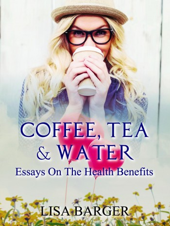 Coffee, Tea And Water