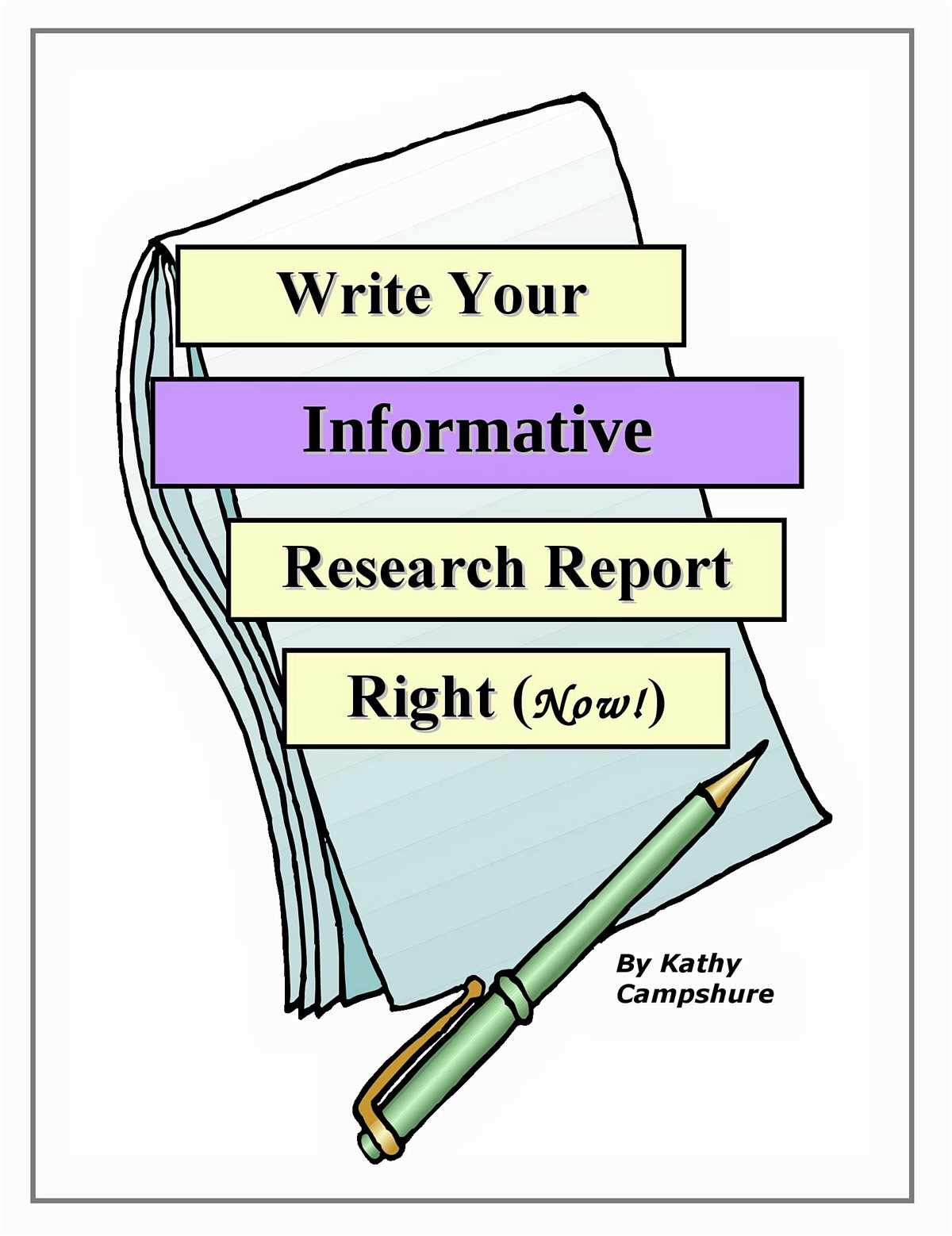 Write Your Informative Research Report Right (Now!