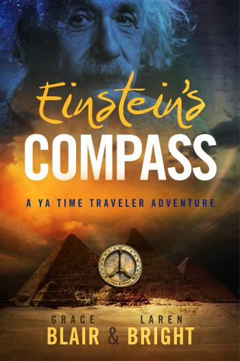 Einstein's Compass: A YA Time Traveler Adventure