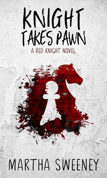 Knight Takes Pawn (Red Knight #1) Chapter One