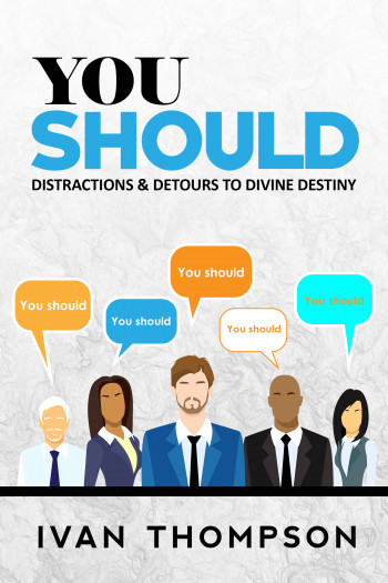 You Should Distractions & Detours to Divine Destiny