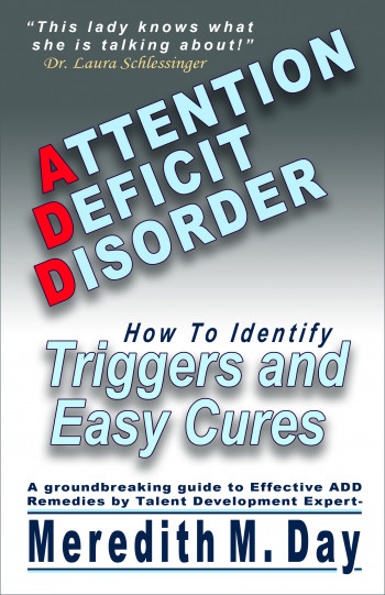 Attention Deficit Triggers