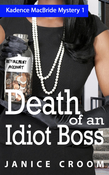 Death of an Idiot Boss