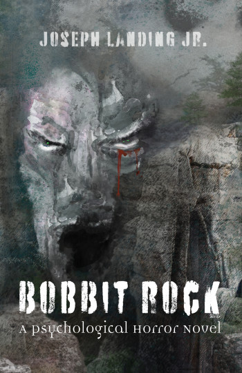 Bobbit Rock: A Psychological Horror Novel