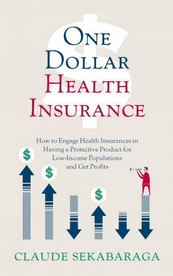 One Dollar Health Insurance: Profitable Social Hea