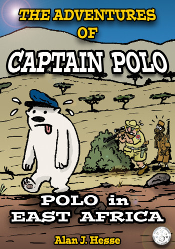 The Adventures of Captain Polo: Polo in East Africa