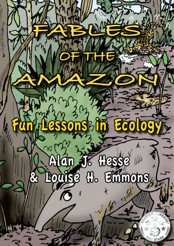 Fables of the Amazon: Fun Lessons in Ecology
