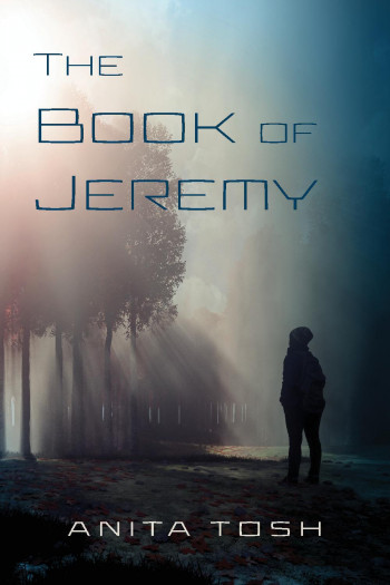 The Book of Jeremy, An End of the Age Adventure