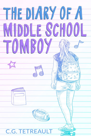 The Diary Of A Middle School Tomboy
