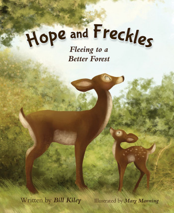 Hope and Freckles: Fleeing to a Better Forest