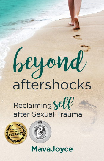 Beyond Aftershocks: Reclaiming Self after Sexual Trauma