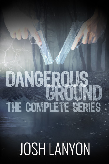 Dangerous Ground: The Complete Series